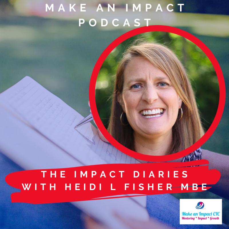 Interview - Heidi Fisher - Impact Diaries interview