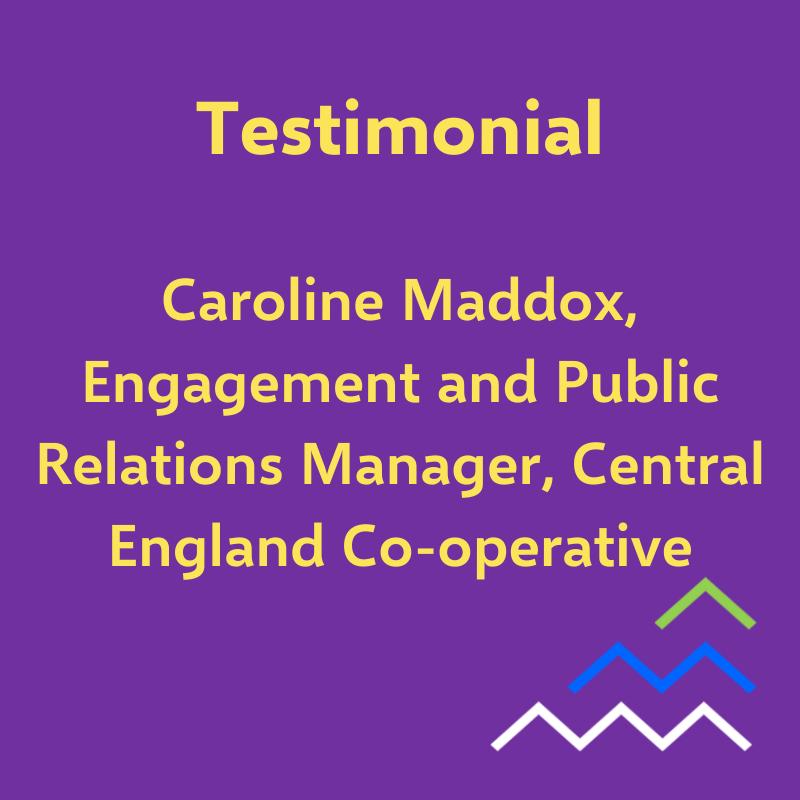 Testimonial - Caroline, Central England Co-operative