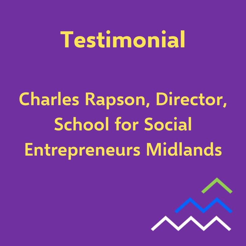 Testimonial - Charles, School for Social Entrepreneurs Midlands