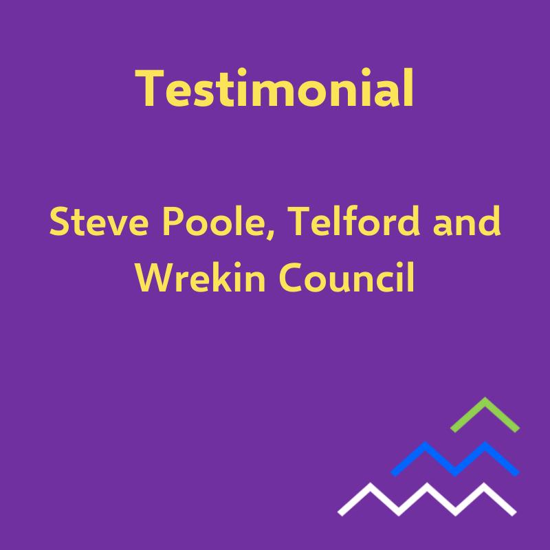 Testimonial - Steve, Telford & Wrekin Council